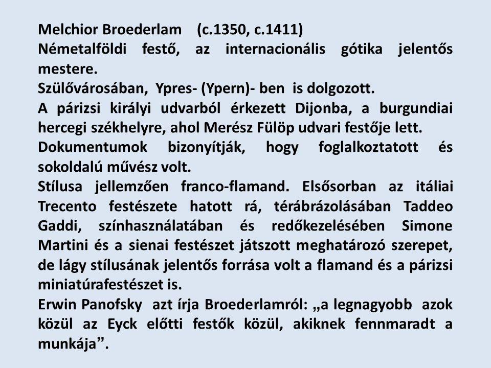 Melchior Broederlam (c.1350, c.1411)
