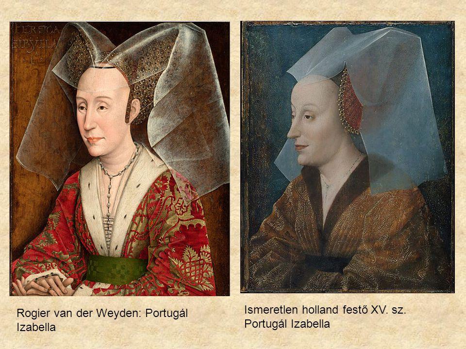 Ismeretlen holland festő XV. sz. Portugál Izabella