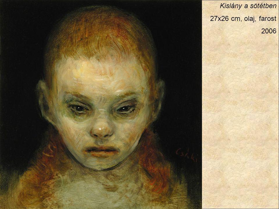 Kislány a sötétben 27x26 cm, olaj, farost 2006