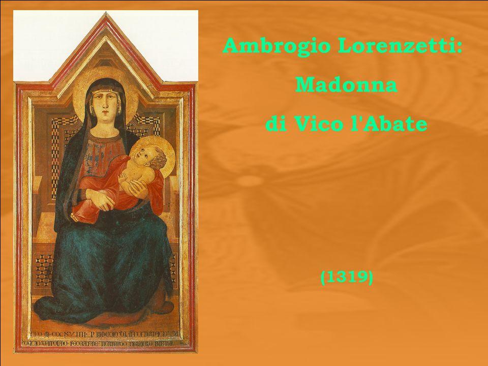 Ambrogio Lorenzetti: Madonna di Vico l Abate