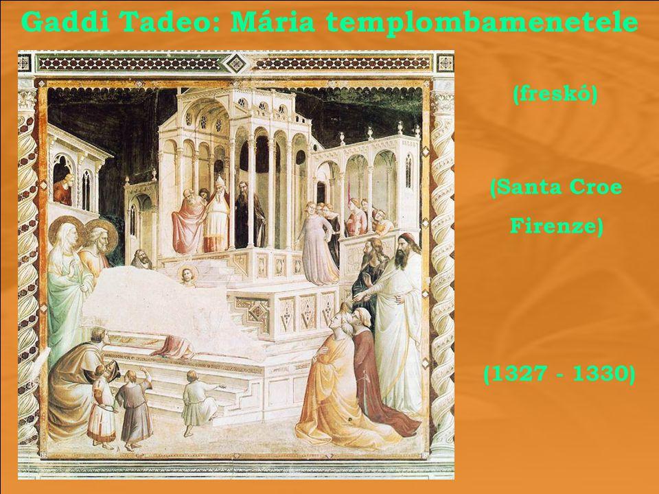 Gaddi Tadeo: Mária templombamenetele