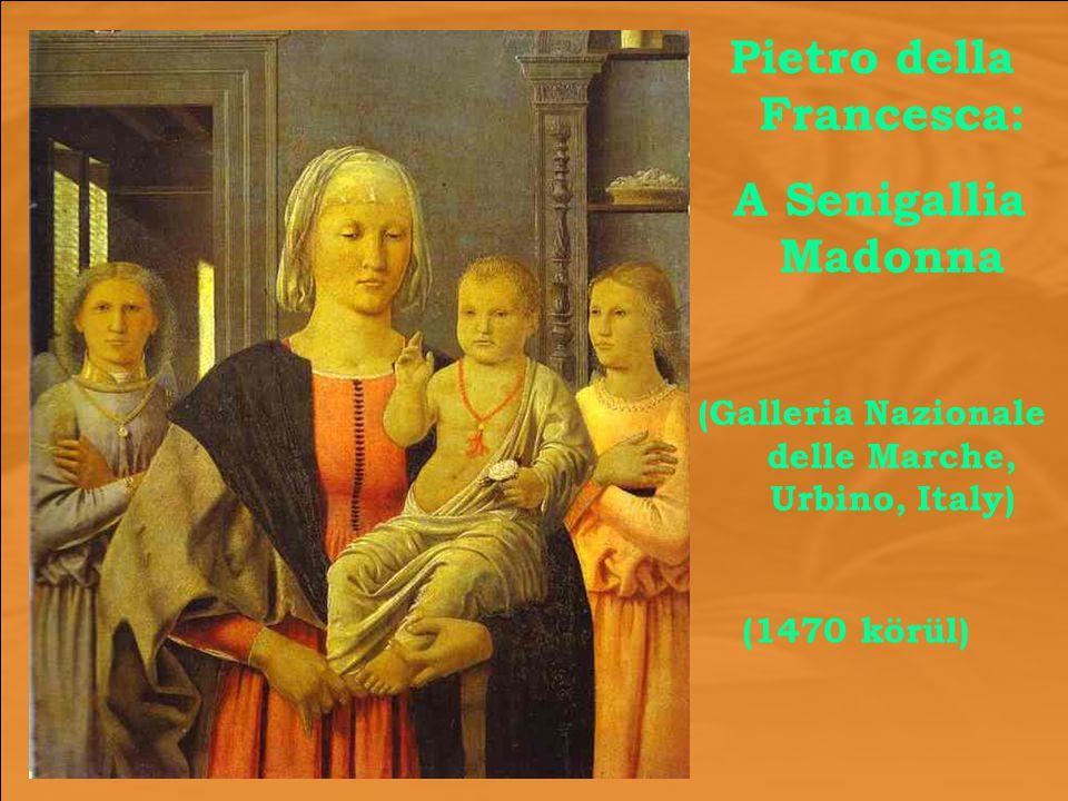 Pietro della Francesca: A Senigallia Madonna