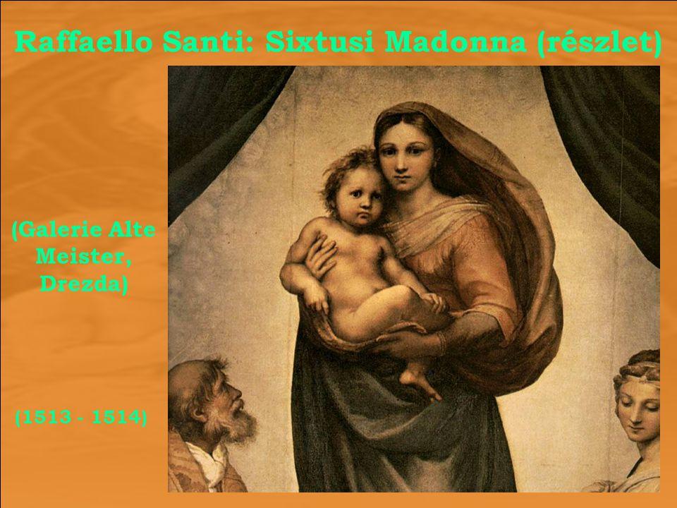 Raffaello Santi: Sixtusi Madonna (részlet)