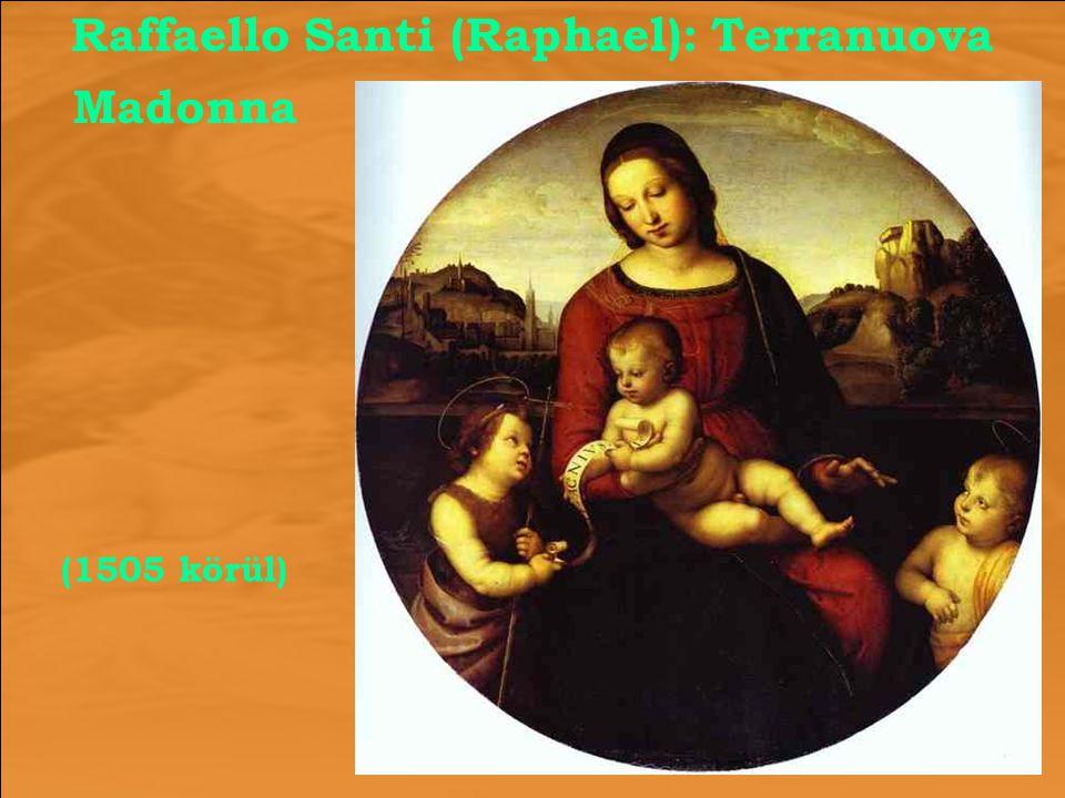 Raffaello Santi (Raphael): Terranuova