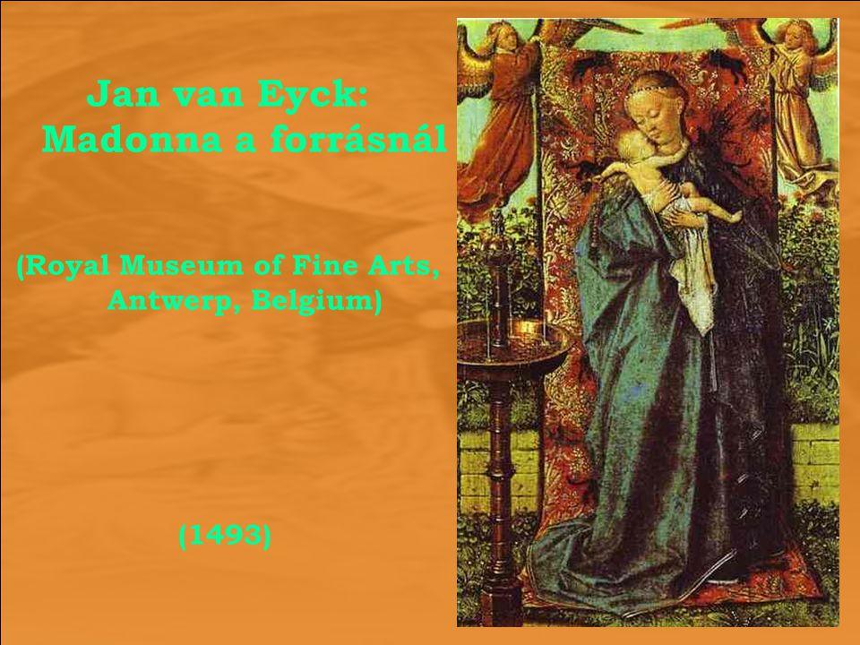 Jan van Eyck: Madonna a forrásnál
