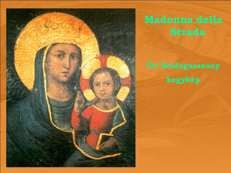 Madonna della Strada Úti Boldogasszony kegykép