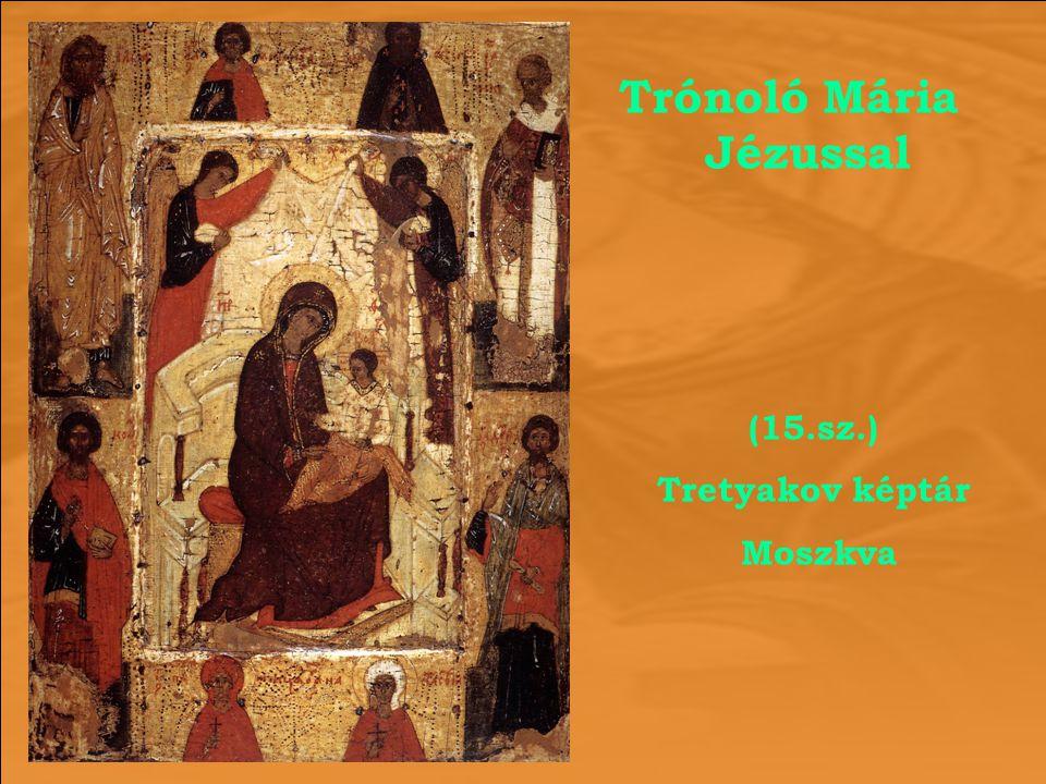 Trónoló Mária Jézussal