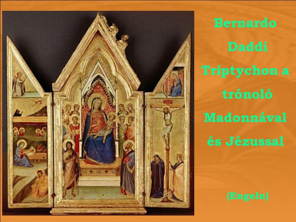 Bernardo Daddi Triptychon a trónoló Madonnával és Jézussal