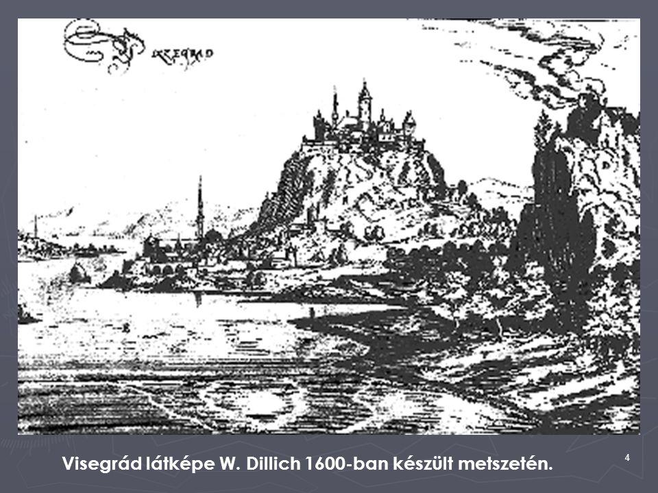 Visegrád látképe W. Dillich 1600-ban készült metszetén.