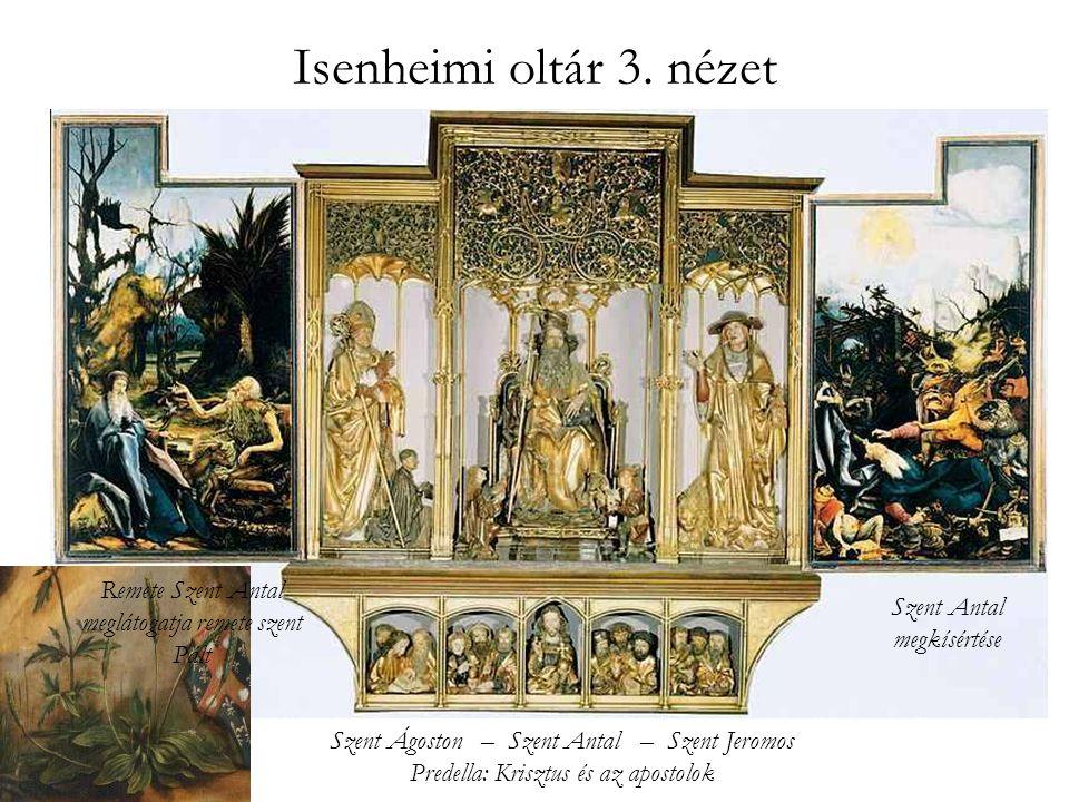 Isenheimi oltár 3. nézet Remete Szent Antal meglátogatja remete szent Pált. Szent Antal. megkísértése.