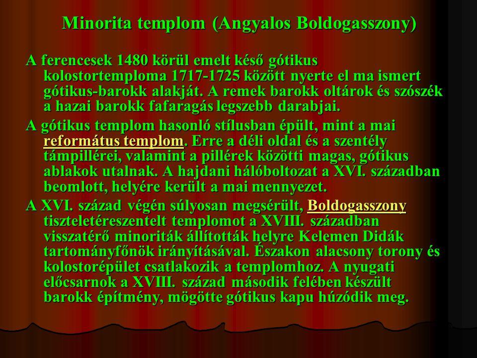 Minorita templom (Angyalos Boldogasszony)