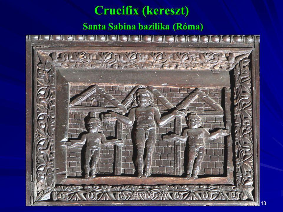 Crucifix (kereszt) Santa Sabina bazilika (Róma)