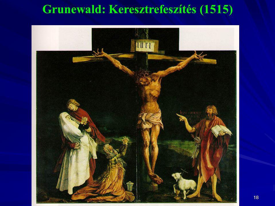Grunewald: Keresztrefeszítés (1515)