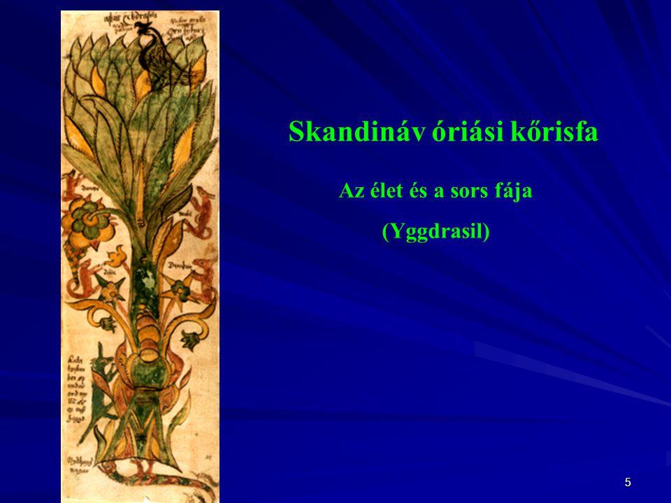 Skandináv óriási kőrisfa