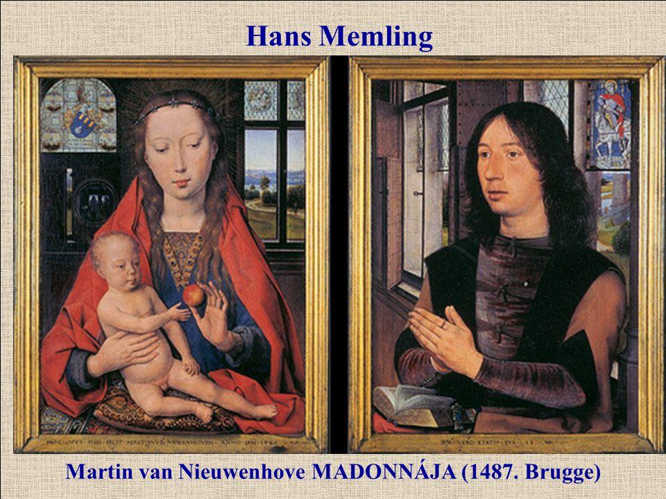 Martin van Nieuwenhove MADONNÁJA (1487. Brugge)