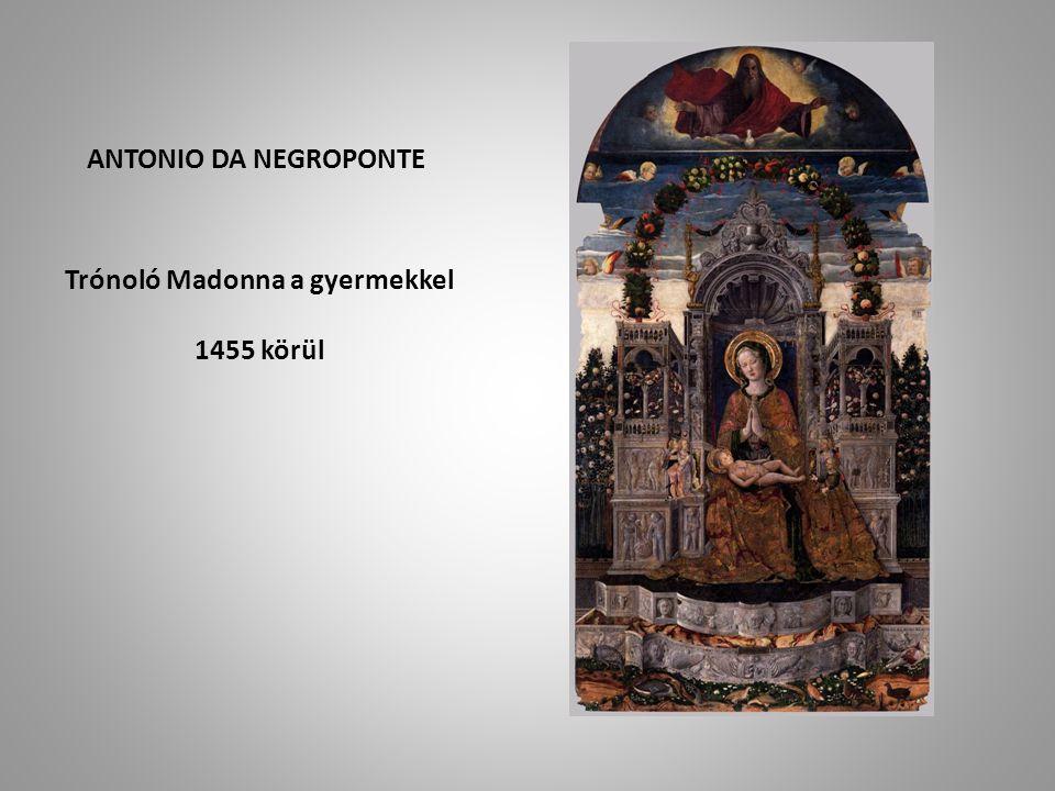 Trónoló Madonna a gyermekkel 1455 körül