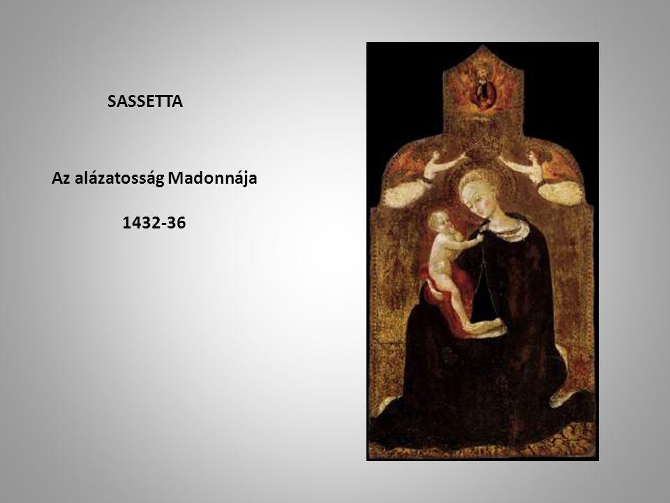 Az alázatosság Madonnája 1432-36