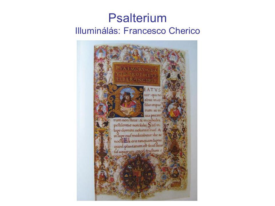Psalterium Illuminálás: Francesco Cherico