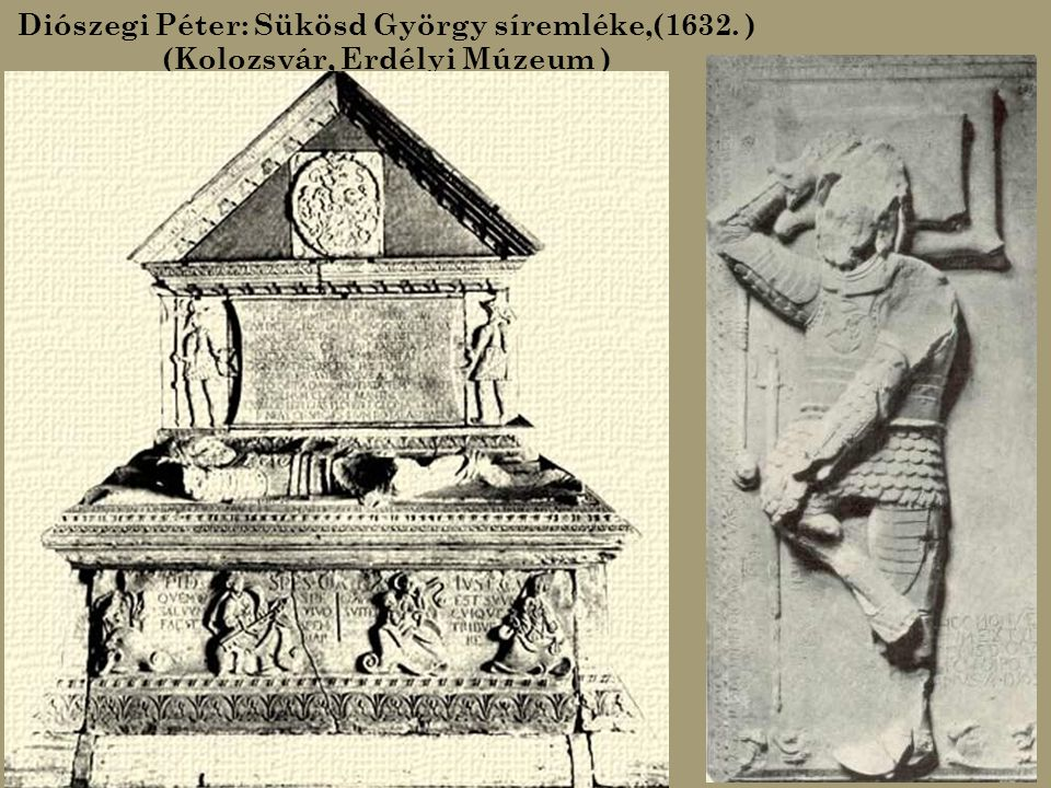 Diószegi Péter: Sükösd György síremléke,(1632