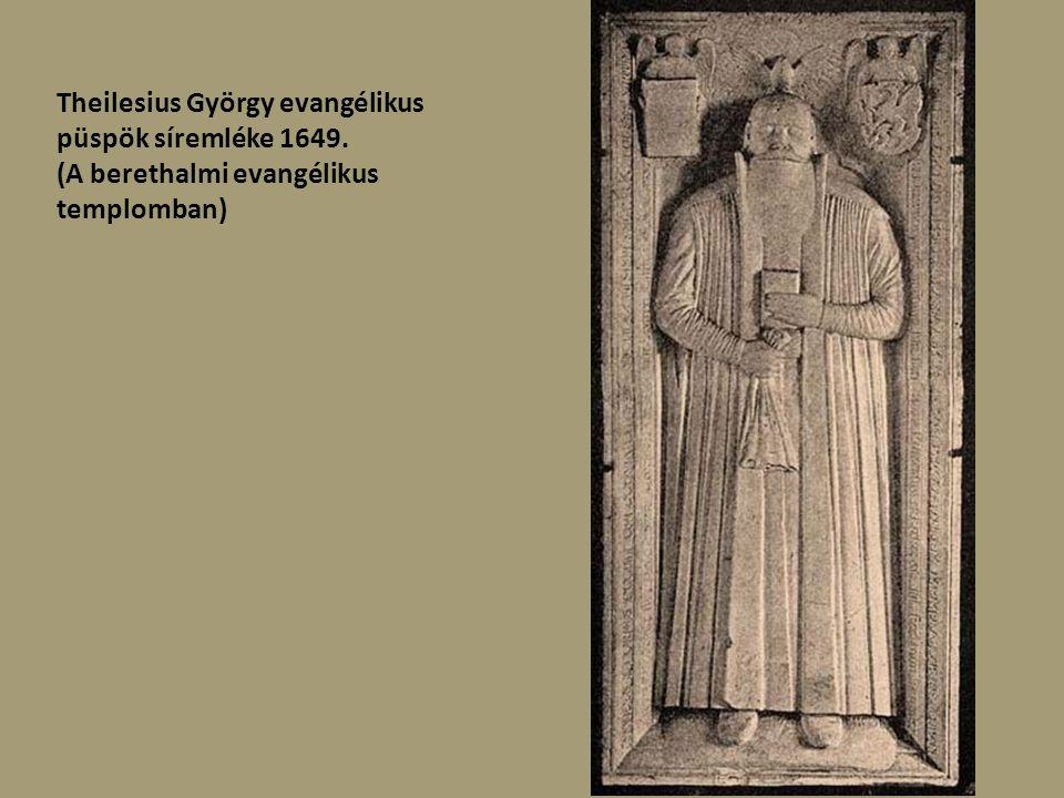 Theilesius György evangélikus püspök síremléke 1649