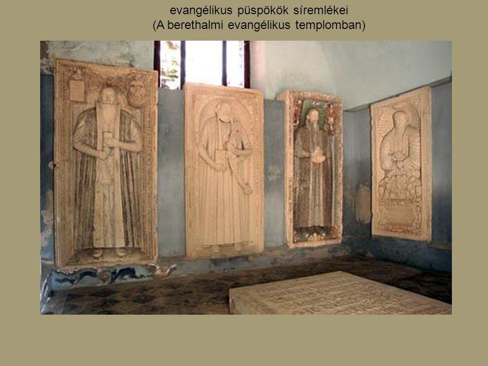 evangélikus püspökök síremlékei (A berethalmi evangélikus templomban)