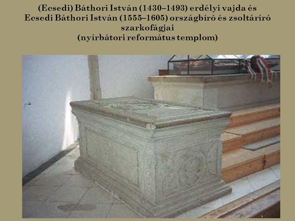 (Ecsedi) Báthori István (1430–1493) erdélyi vajda és
