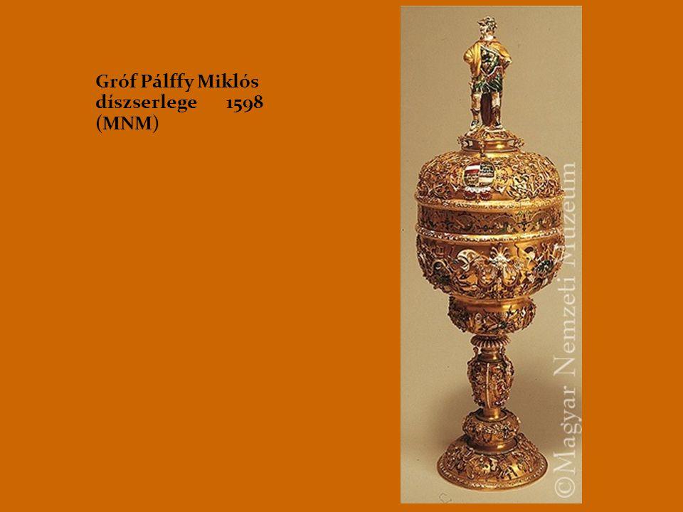 Gróf Pálffy Miklós díszserlege 1598