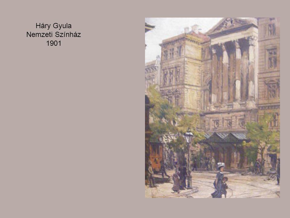 Háry Gyula Nemzeti Színház 1901