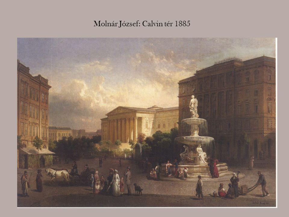 Molnár József: Calvin tér 1885