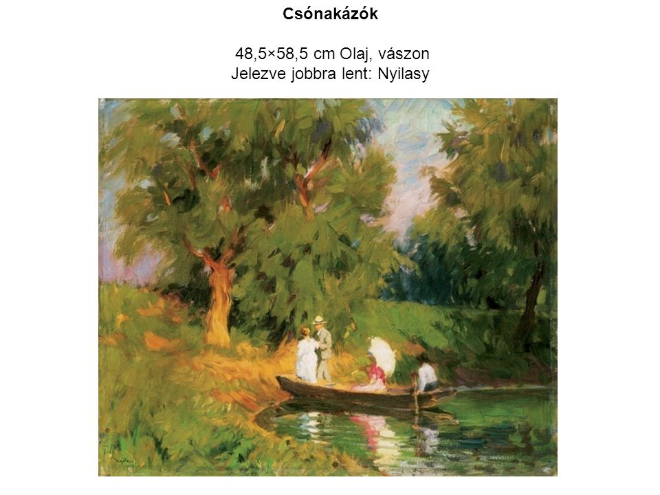 48,5×58,5 cm Olaj, vászon Jelezve jobbra lent: Nyilasy