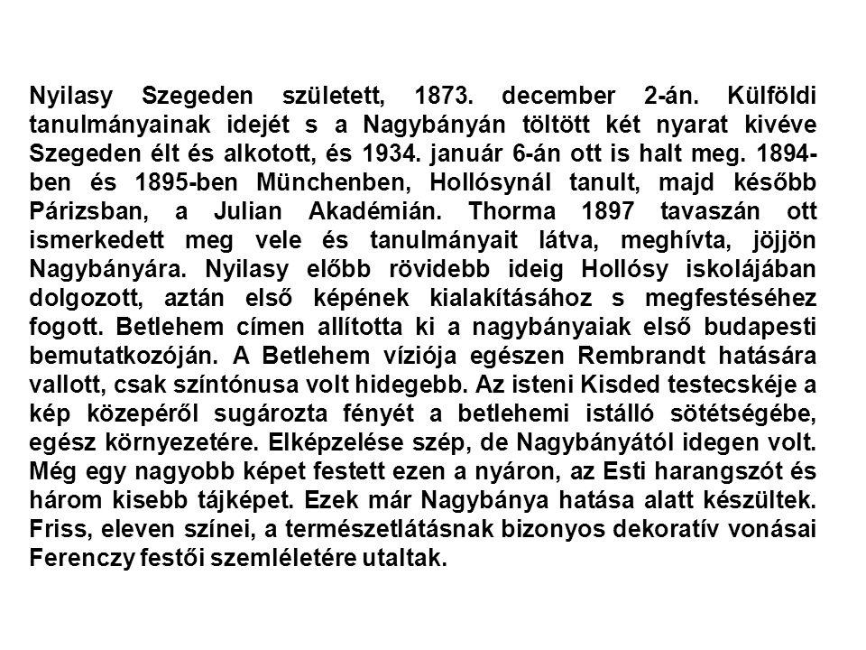 Nyilasy Szegeden született, 1873. december 2-án