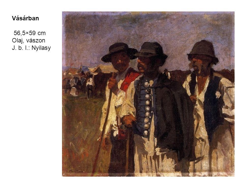 Vásárban 56,5×59 cm Olaj, vászon J. b. l.: Nyilasy