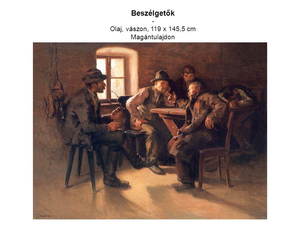 Beszélgetők - Olaj, vászon, 119 x 145,5 cm Magántulajdon