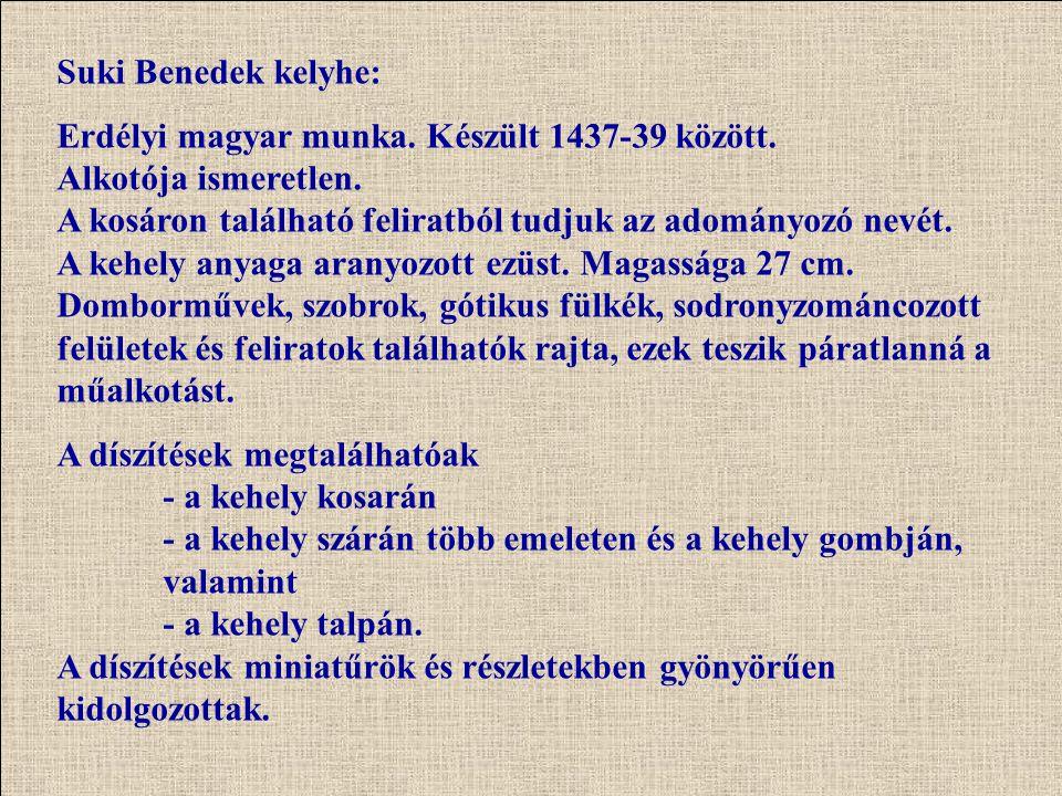 Suki Benedek kelyhe: