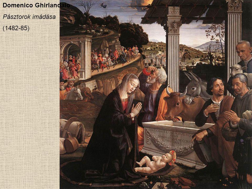 Domenico Ghirlandaio Pásztorok imádása (1482-85)