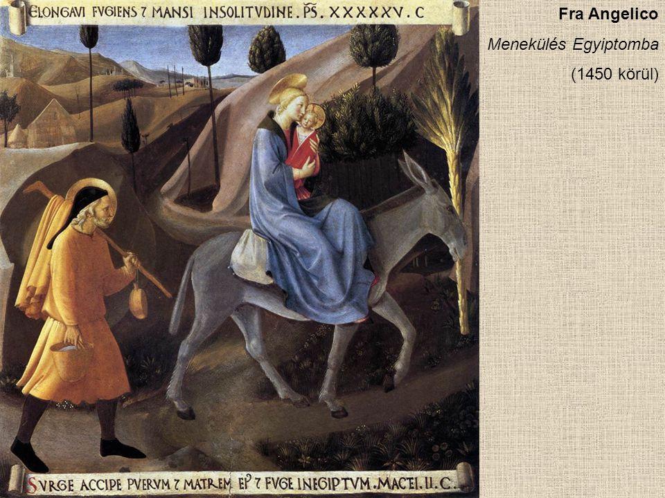 Fra Angelico Menekülés Egyiptomba (1450 körül)