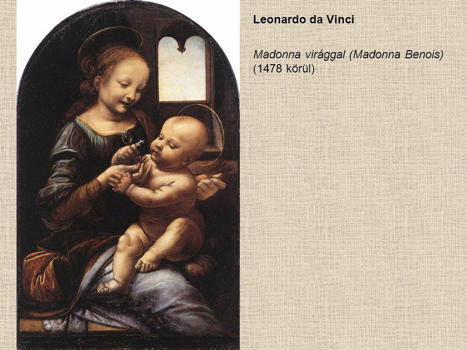 Leonardo da Vinci Madonna virággal (Madonna Benois) (1478 körül)