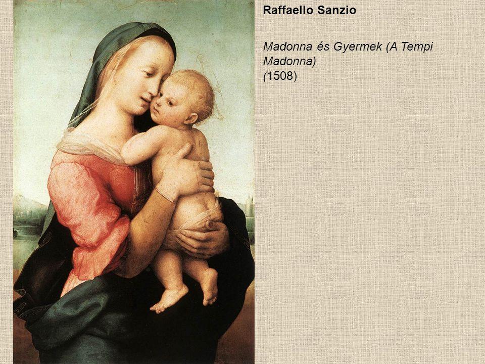 Raffaello Sanzio Madonna és Gyermek (A Tempi Madonna) (1508)