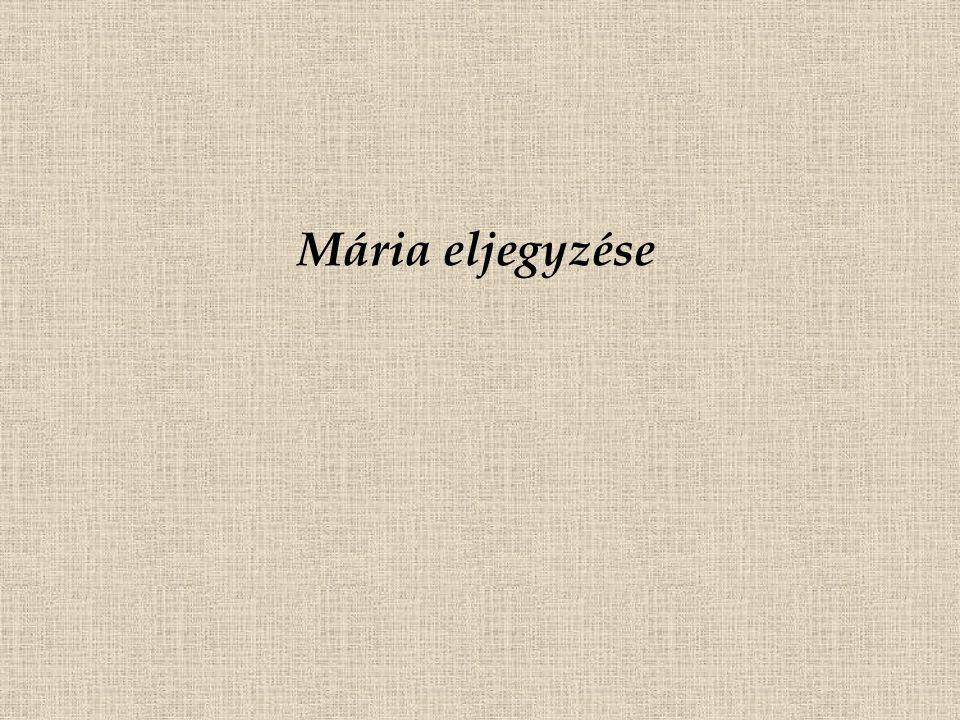 Mária eljegyzése