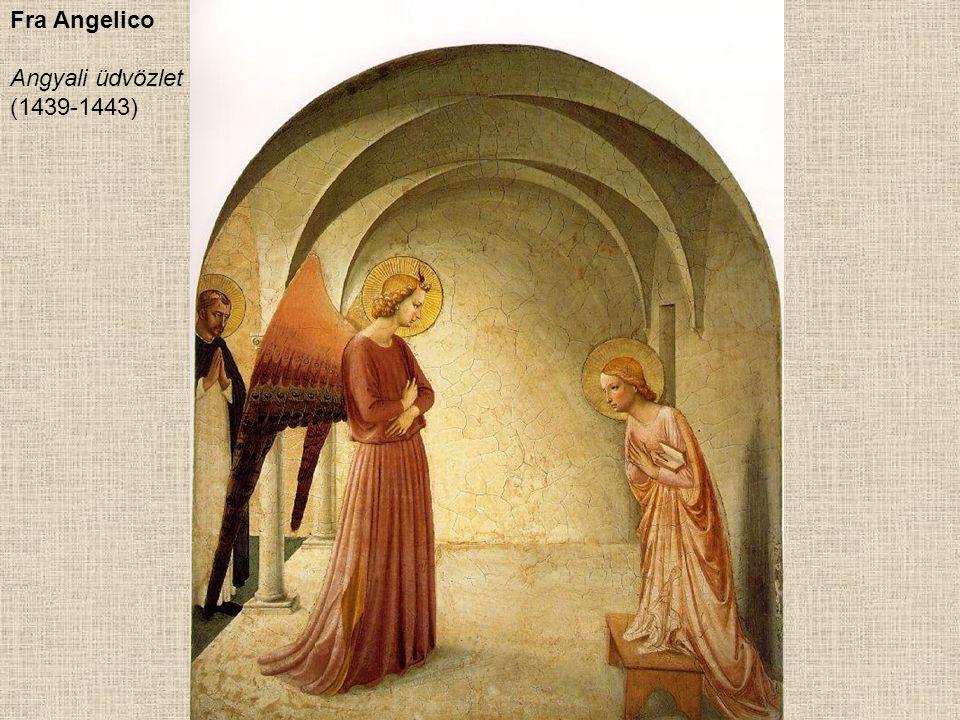 Fra Angelico Angyali üdvözlet (1439-1443)