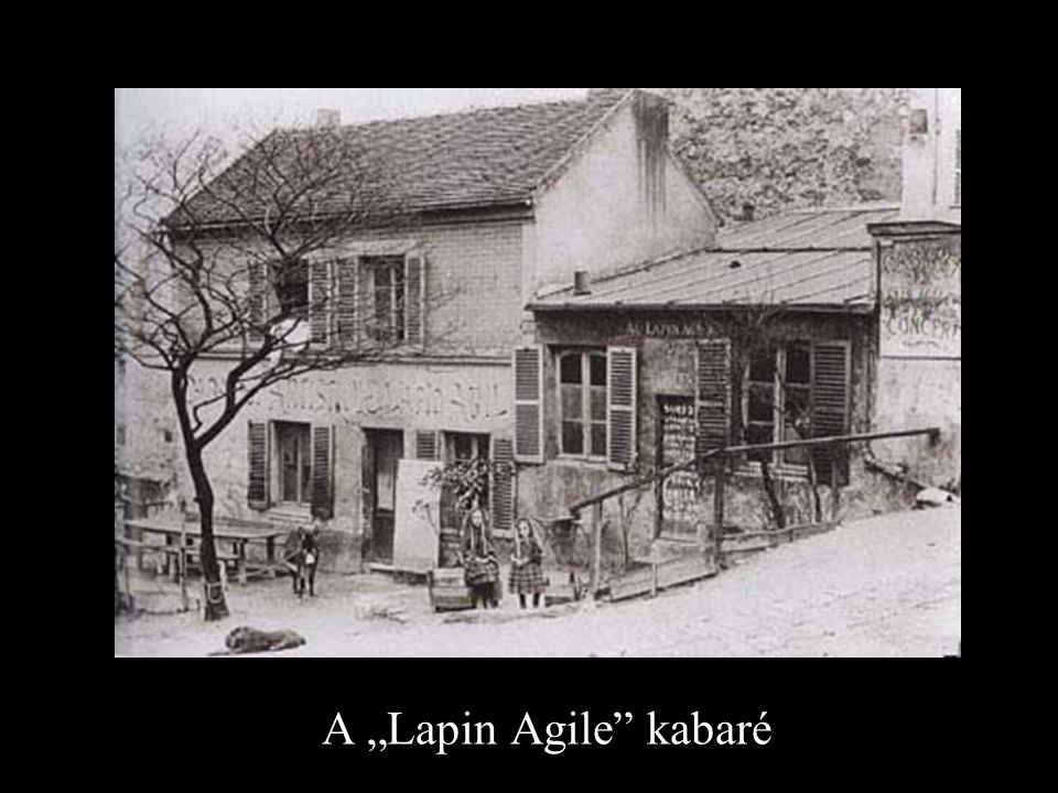 "A ""Lapin Agile kabaré"