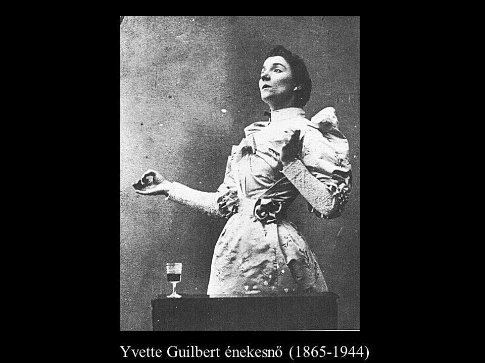 Yvette Guilbert énekesnő (1865-1944)