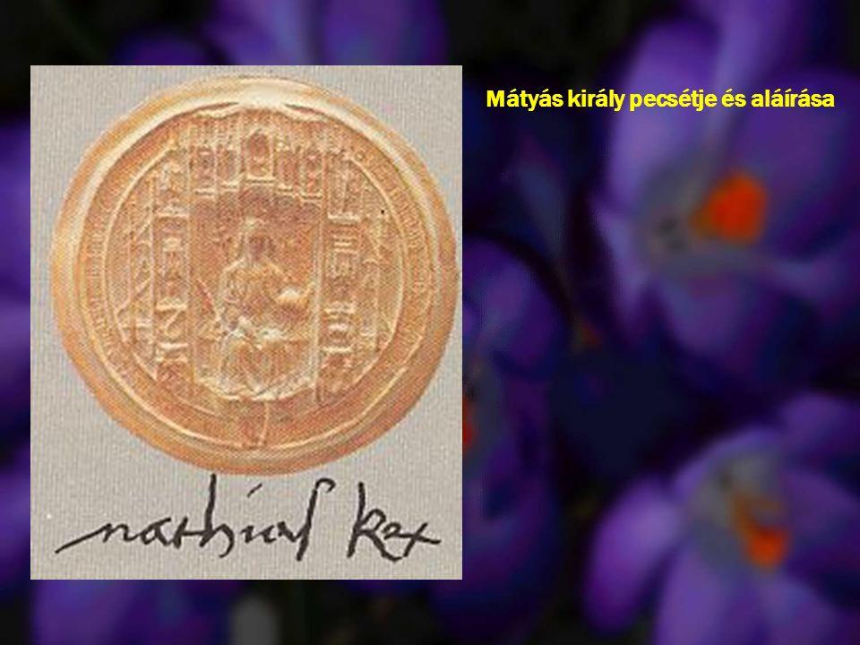 Mátyás király pecsétje és aláírása