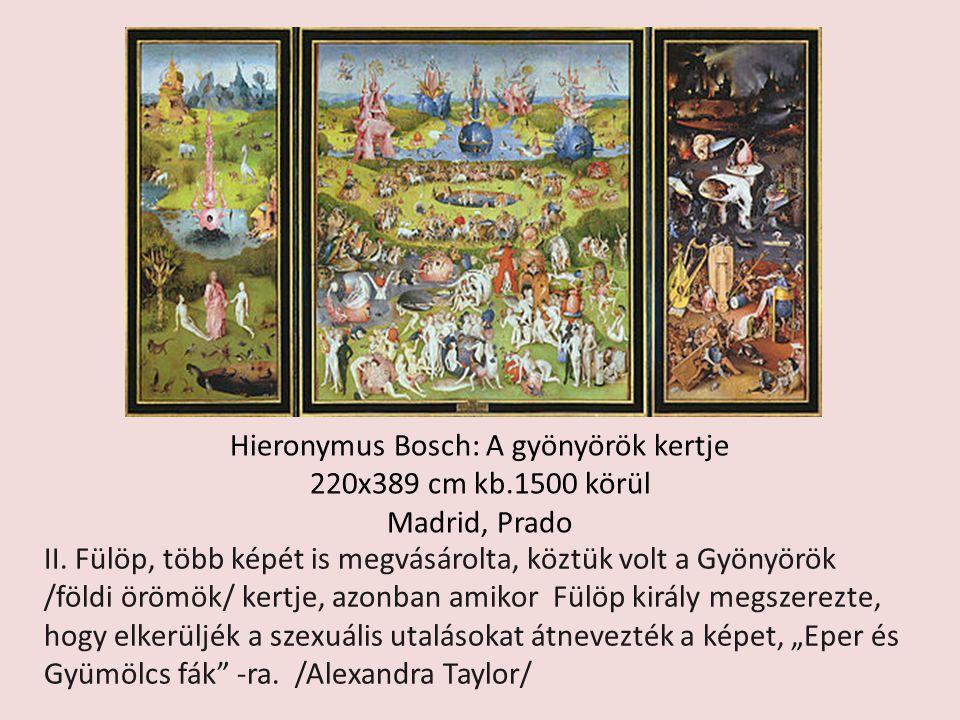 Hieronymus Bosch: A gyönyörök kertje