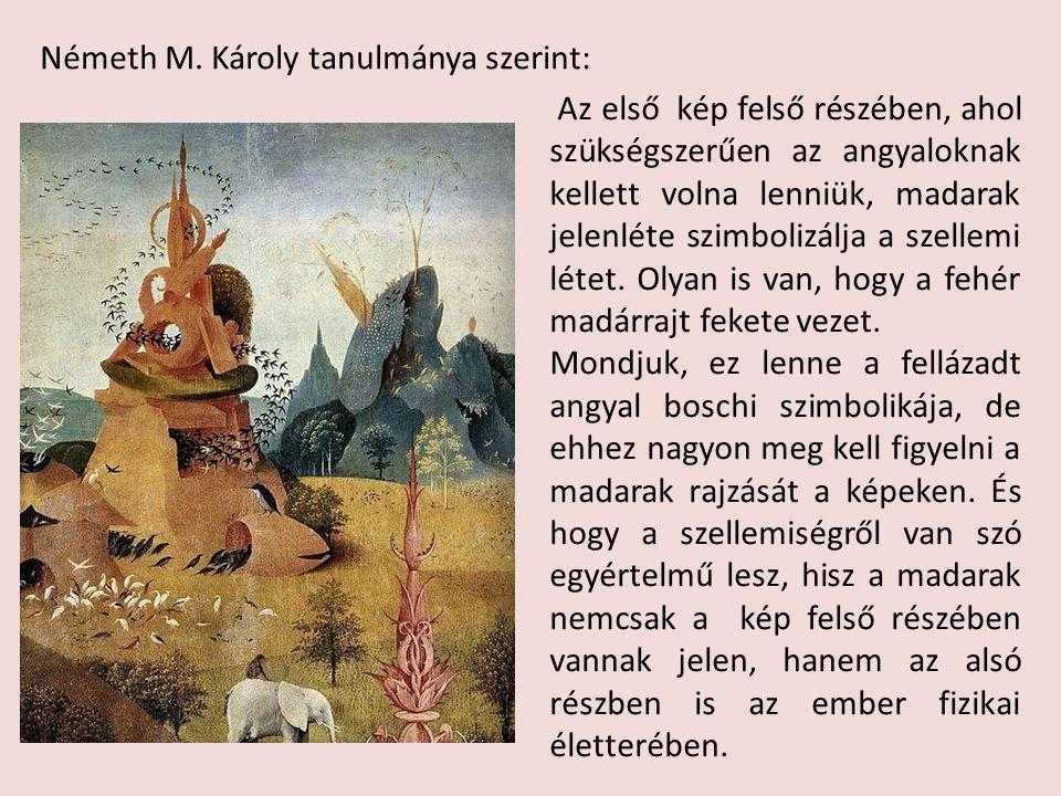 Németh M. Károly tanulmánya szerint: