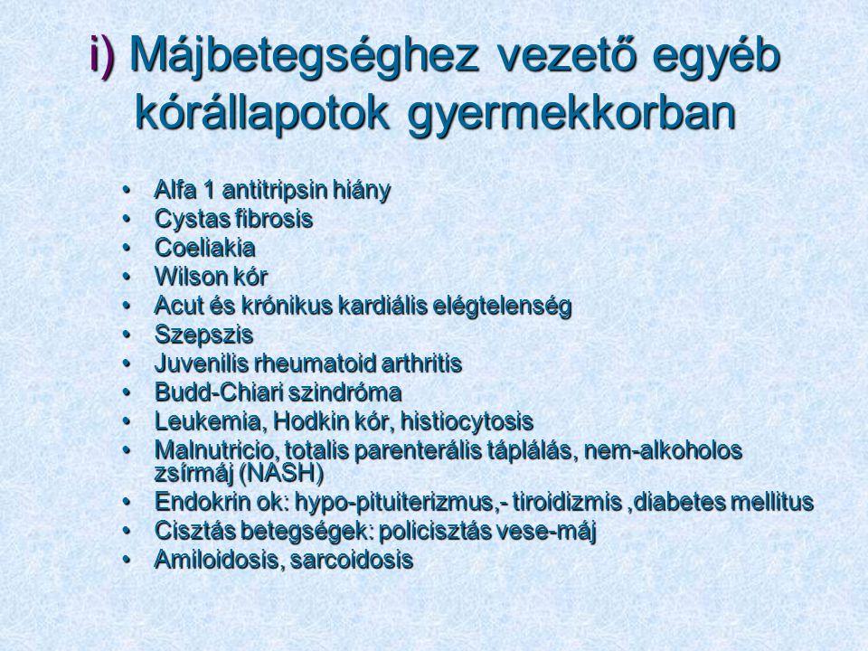 i) Májbetegséghez vezető egyéb kórállapotok gyermekkorban