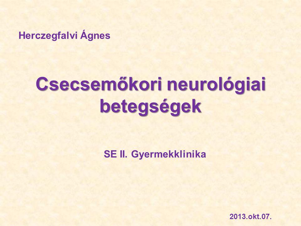 Csecsemőkori neurológiai betegségek