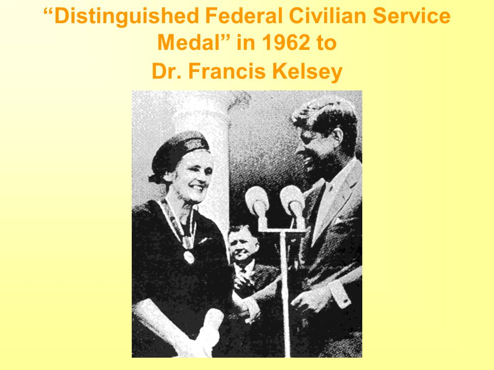 Distinguished Federal Civilian Service Medal in 1962 to Dr