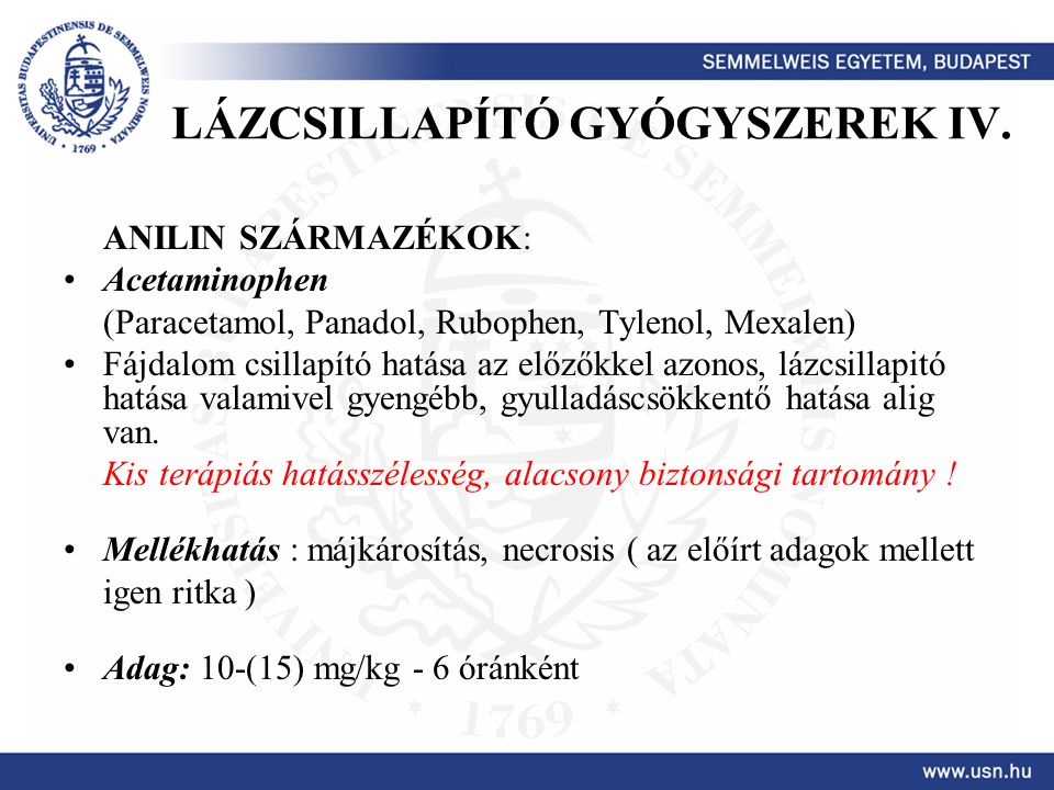 LÁZCSILLAPÍTÓ GYÓGYSZEREK IV.