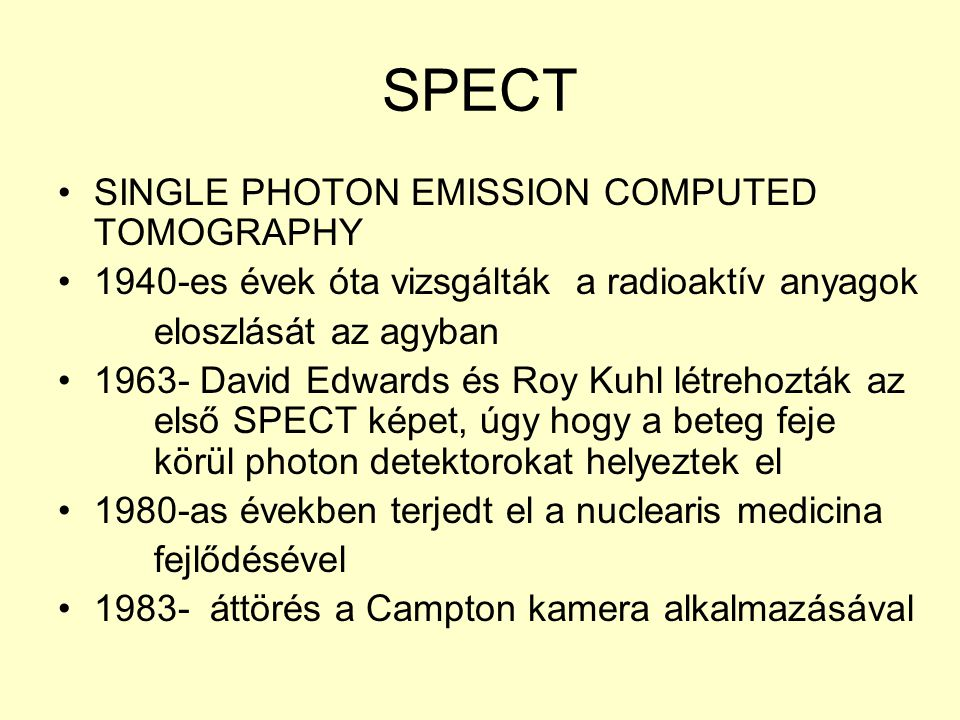 SPECT SINGLE PHOTON EMISSION COMPUTED TOMOGRAPHY